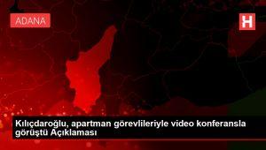 Kılıçdaroğlu, apartman görevlileriyle video konferansla görüştü Açıklaması