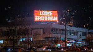 Saraybosna'dan 'Love Erdoğan' mesajı